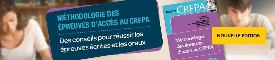CRFPA  Méthodologie