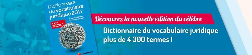Dictionnaire vocabulaire juridique