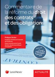 Commentaire de la réforme du droit des contrats et des obligations