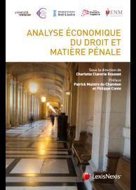 Analyse économique du droit économique et matière pénale