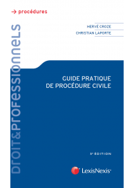 Guide pratique de procédure civile