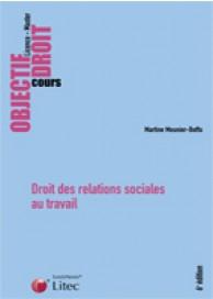 Droit des relations sociales au travail
