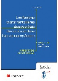Les fusions transfrontalières des sociétés de capitaux dans l'Union européenne