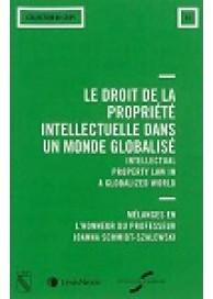 Le droit de la propriété intellectuelle dans un monde globalisé