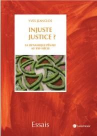 Injuste Justice?