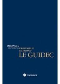 Mélanges en l'honneur du professeur Raymond Le Guidec
