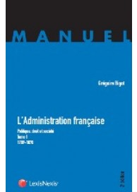 L'Administration française, Tome 1