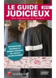 Le guide judicieux des barreaux de France 2012