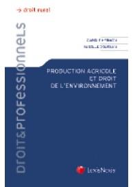 Production agricole et droit de l'environnement