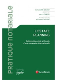 L'Estate planning : optimisation d'une succession internationale