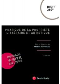 Pratique de la propriété littéraire et artistique