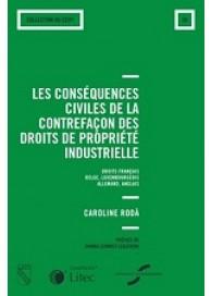 Les conséquences civiles de la contrefaçon des droits de propriété industrielle