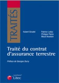 Traité du contrat d'assurance terrestre