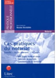 Cas pratiques du notariat
