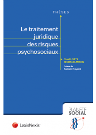 Le traitement juridique des risques psychosociaux