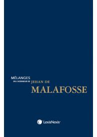 Mélanges en l honneur du professeur Jehan de Malafosse