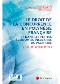 Le droit de la concurrence en Polynésie française et dans les petites économies insulaires