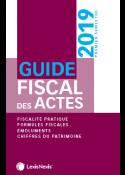 Guide fiscal des actes 1er semestre 2019