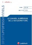 Le Conseil Supérieur de la Magistrature