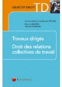 Travaux dirigés Droit des relations collectives de travail