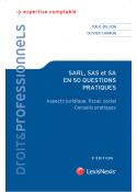 SARL, SAS et SA en 50 questions pratiques