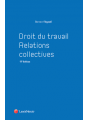 Droit du travail relations - Relations collectives