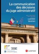 La communication des décisions du juge administratif