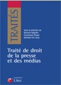 Traité du droit de la presse et des médias