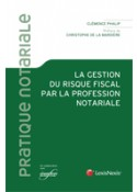 La gestion du risque fiscal par la profession notariale